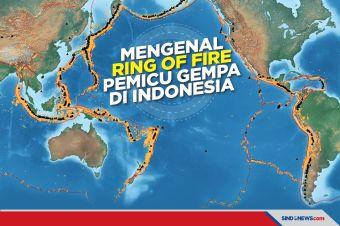Mengenal Ring of Fire, Pemicu Gempa Bumi di Indonesia