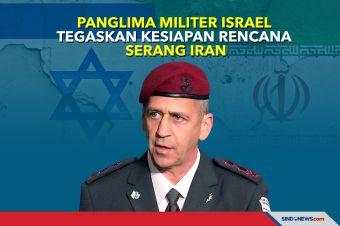 Panglima Militer Israel Tegaskan Kesiapan Rencana Serang Iran