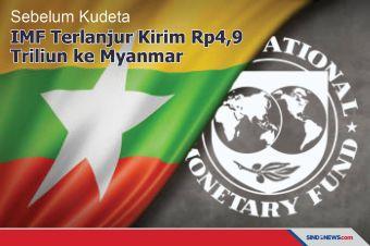 Sebelum Kudeta, IMF Terlanjur Kirim Rp4,9 Triliun ke Myanmar