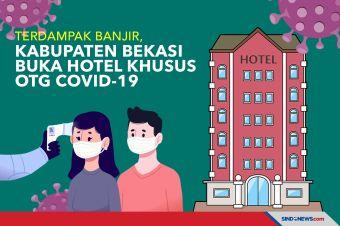 Terdampak Banjir, Kabupaten Bekasi Buka Hotel Khusus OTG Covid-19