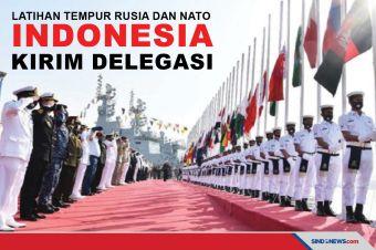 Rusia dan NATO Latihan Tempur, Indonesia Ikut Kirim Delegasi