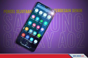 Harga dan Spesifikasi Galaxy A02, Ponsel Sejutaan Berdesain Denim