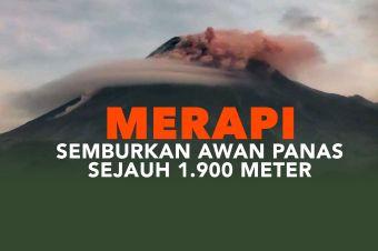 Gunung Merapi Semburkan Awan Panas Sejauh 1900 Meter