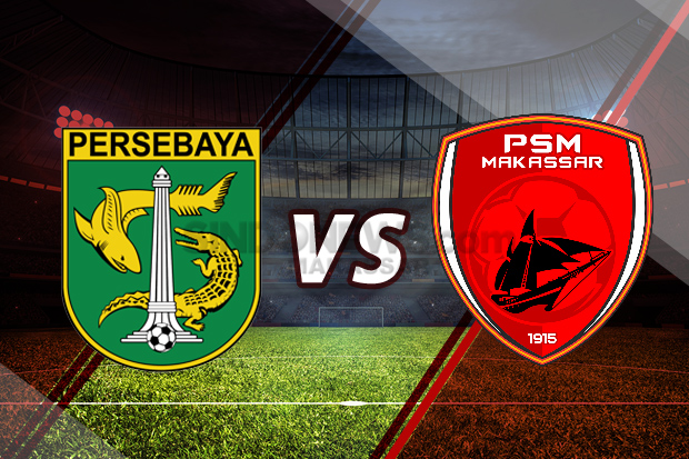 Preview Persebaya Vs PSM Makassar: Akhiri Kutukan Away