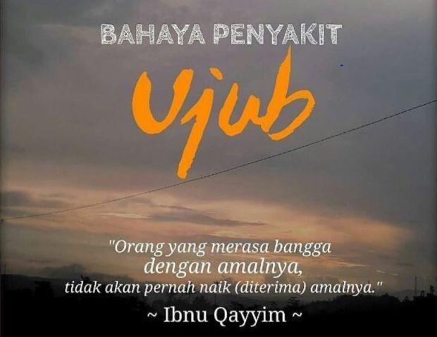 Begini Cara Menjauhi Ujub Menurut Ibnul Qayyim