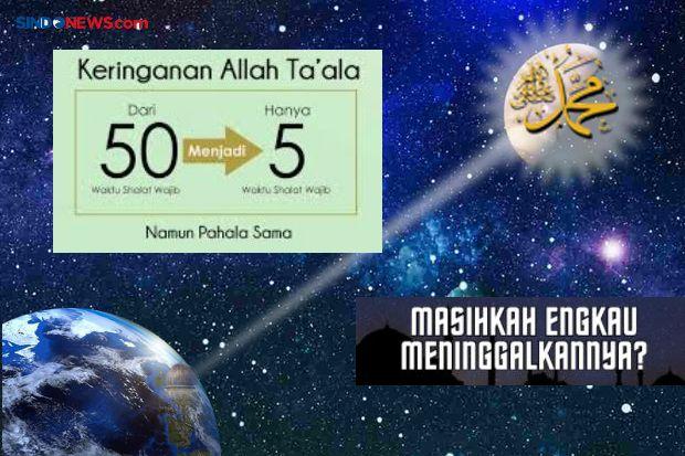 Hadiah Istimewa Isra Miraj, Berikut 12 Fakta Tentang Sholat