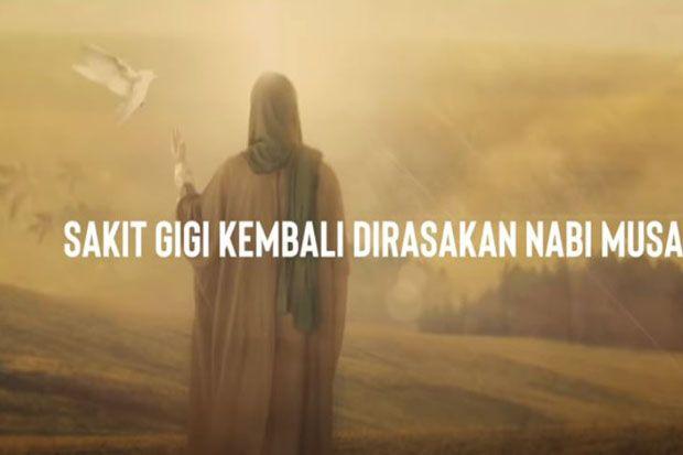 Pelajaran Berharga dari Kisah Nabi Musa Saat Sakit Gigi