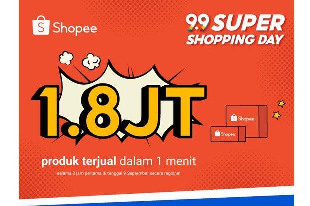 Shopee 9.9 Super Shopping Day Dimulai, Sebanyak 1,8 Juta Produk Terjual dalam Satu Menit