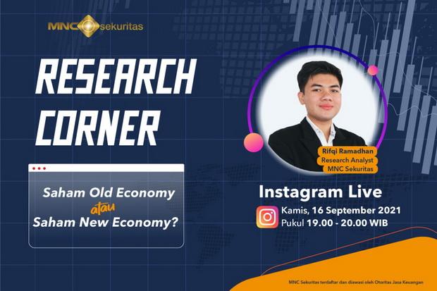 IG Live Research Corner MNC Sekuritas Pukul 19.00 Ini: Saham Old Economy atau Saham New Economy?