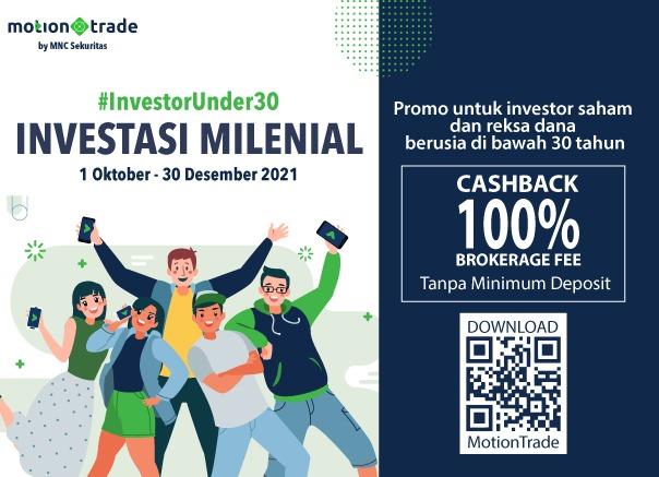 Raih Cashback hingga Rp5 juta di Promo MNC Sekuritas #InvestorUnder30, Unduh MotionTrade Sekarang!